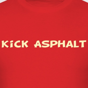 Kick Asphalt T-Shirts - Men's T-Shirt