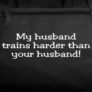 My Husband Trains Harder Than Your Husband Jester Athletic Wear - Duffel Bag