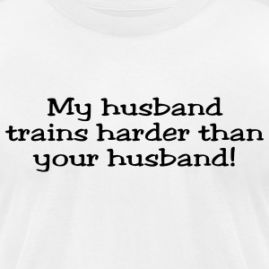 My Husband Trains Harder Than Your Husband Jester T-Shirts - Men's T-Shirt by American Apparel