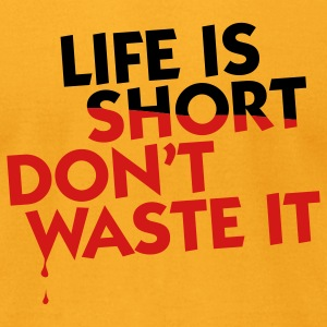 Life is Short (2c) T-Shirts - Men's T-Shirt by American Apparel