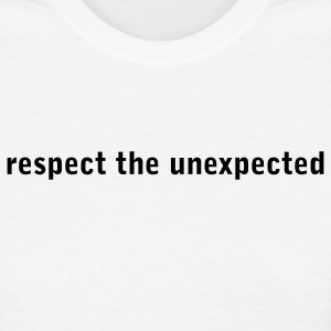 Respect unexpected - Women's T-Shirt
