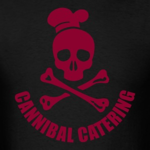 Cannibal Catering! Men - Men's T-Shirt