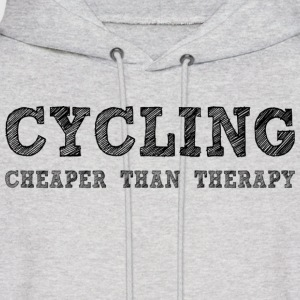 Cycling Cheaper Than Therapy Hoodies - Men's Hoodie