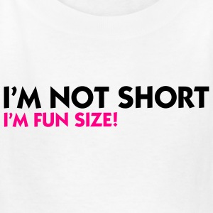 Im Not Short Fun Size (2c) Kids' Shirts - Kids' T-Shirt