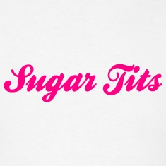Sugar Tits (1c) T-Shirts