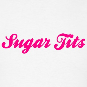 Sugar Tits (1c) T-Shirts - Men's T-Shirt
