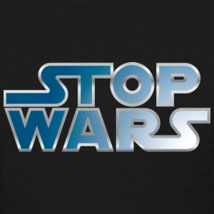 Stop Wars - Women's T-Shirt