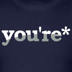 """You're"" Shirt"
