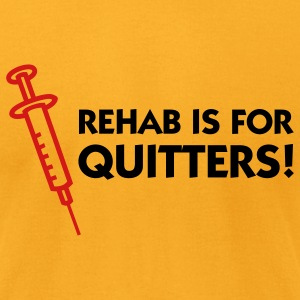 Rehab Is For Quitters 1 (2c) T-Shirts - Men's T-Shirt by American Apparel