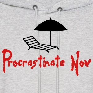Procrastinate Now 1 (2c) Hoodies - Men's Hoodie