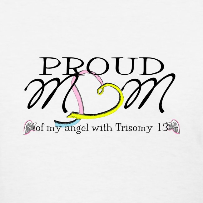 Proud T13 angel mom names with pink ribbon on back