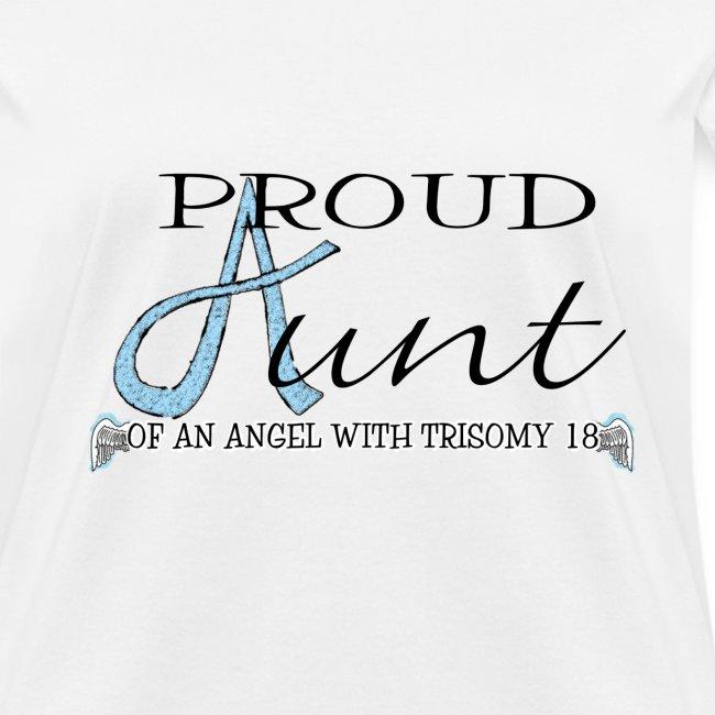 Proud T18 Aunt of angel