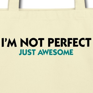 Not Perfect Just Awesome (2c) Bags  - Eco-Friendly Cotton Tote