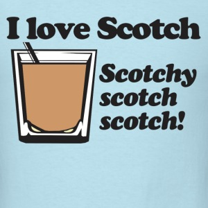 Love Scotchy Scotch T-Shirts - Men's T-Shirt