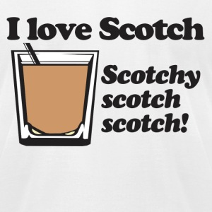 Love Scotchy Scotch T-Shirts - Men's T-Shirt by American Apparel