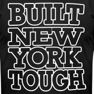 Design ~ Built New York Tough