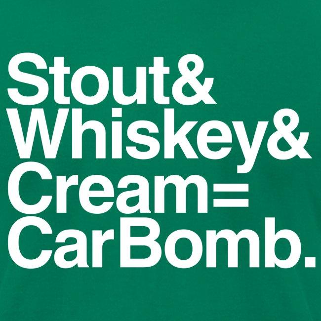 Stout & Whiskey & Cream = Car Bomb (AA)