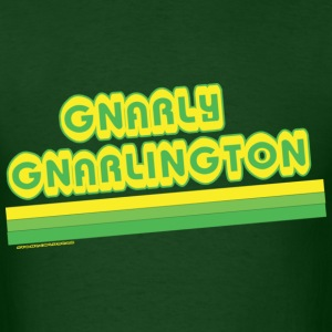 Sheen isms gnarly gnarlington T-Shirts - Men's T-Shirt