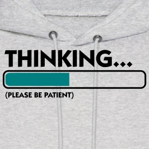 Thinking Patient (2c) Hoodies - Men's Hoodie