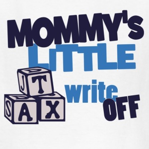 Mommys Tax Write Off Kids' Shirts - Kids' T-Shirt
