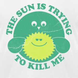 Sun is Trying to Kill Me T-Shirts - Men's T-Shirt by American Apparel