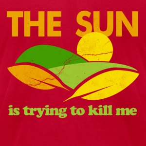 Sun is Killing Me T-Shirts - Men's T-Shirt by American Apparel