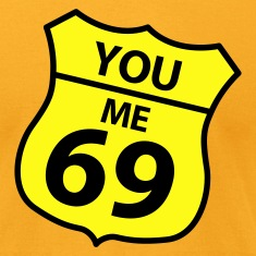 you me 69 Humorous sign T-Shirts