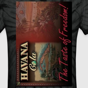 Havana Cola The Taste of Freedom! - Unisex Tie Dye T-Shirt