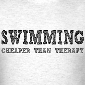 Swimming Cheaper Than Therapy T-Shirts - Men's T-Shirt