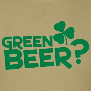 green beer? St patties with shamrock T-Shirts - Men's T-Shirt