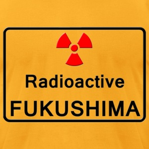 Radioactive Fukushima - Men's T-Shirt by American Apparel