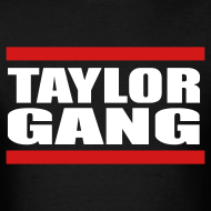 Design ~ Taylor Gang Bar