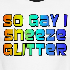 So Gay I Sneeze Glitter -- Archer T-Shirts - Men's Ringer T-Shirt