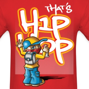 That's hip-hop T-Shirts - Men's T-Shirt