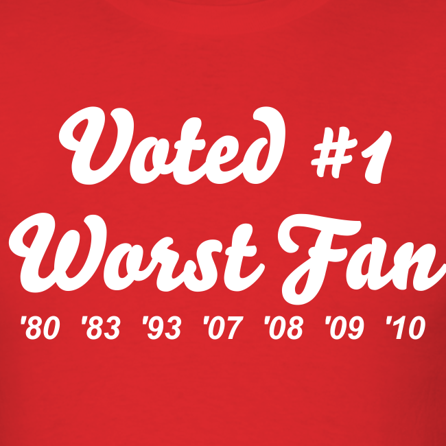 Worst Fan Ever - Men's