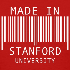 Made in Stanford University Women's T-Shirts - Women's T-Shirt