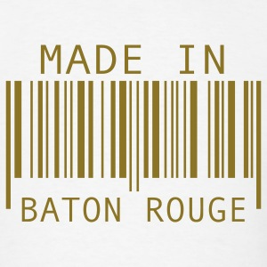 Made in Baton Rouge T-Shirts - Men's T-Shirt
