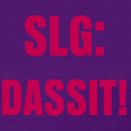 Design ~ SLG Dassit Shirt