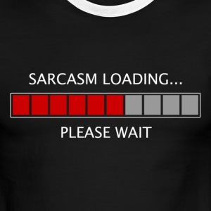 Sarcasm Loading T-Shirts - Men's Ringer T-Shirt