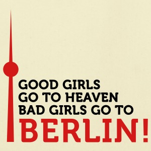 Bad Girls Go To Berlin (2c) Bags  - Eco-Friendly Cotton Tote