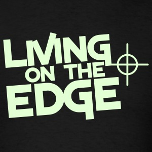 living on the edge with target sight T-Shirts - Men's T-Shirt