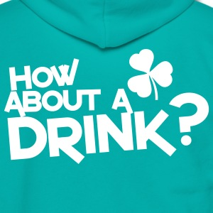 how about a drink? IRISH SHAMROCK clover Zip Hoodies/Jackets - Unisex Fleece Zip Hoodie by American Apparel