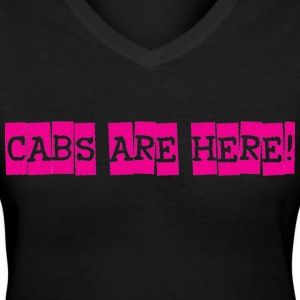 cabs are here Women's T-Shirts - Women's V-Neck T-Shirt