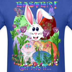 Easter!  Get into it... - Men's T-Shirt