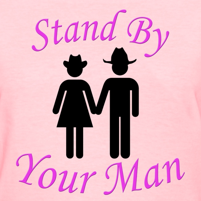 Stand By Your Man (Ladies)