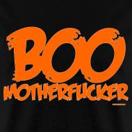 Design ~ Boo Motherfucker