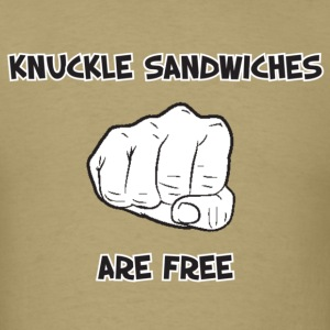 Cool Saying (Knuckle Sandwiches Are Free) - Men's T-Shirt