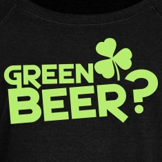 green beer? St patties with shamrock Long Sleeve Shirts