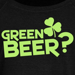 green beer? St patties with shamrock Long Sleeve Shirts - Women's Wideneck Sweatshirt