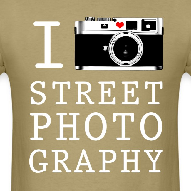 I Shoot Street Photography [Men's]